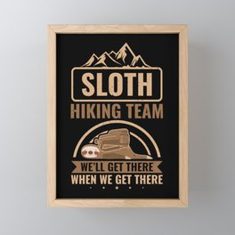 Sloth Hiking Team We Will Get There Camping Outdoor Framed Mini Art Print