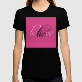 Lie in Believe T-shirt