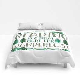 Reading is a Great Cure for Wanderlust (Green) Comforters