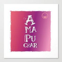 """Amapuchar"" Canvas Print"
