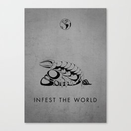 Infest the world Canvas Print