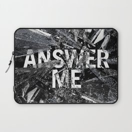 Answer Me Laptop Sleeve