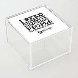 I Read Because Acrylic Box
