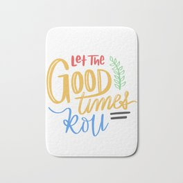 Let the Good Times Roll Bath Mat