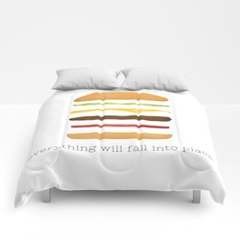 Everything Will Fall into Place Comforters
