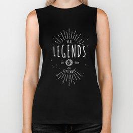 Real legends are born in September Biker Tank