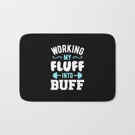 Working My Fluff Into Buff Bath Mat