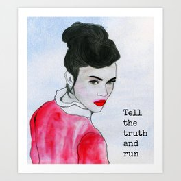 Tell the truth Art Print