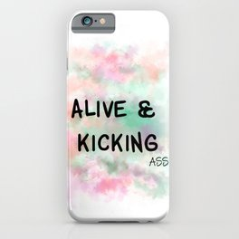 Alive & Kicking Motivational Art - Black, Green, Orange, Pink iPhone Case