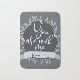 bible verse, psalm 23:4, positive typography Bath Mat