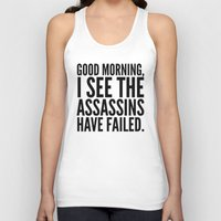 morning Tank Tops featuring Good morning, I see the assassins have failed. by CreativeAngel
