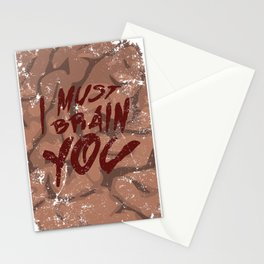 I Must Brain You!  Stationery Cards