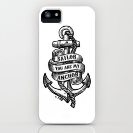 You Are My Anchor iPhone Case