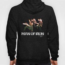MAN OF IRON Hoody