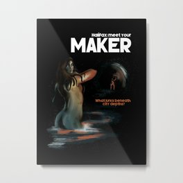 Meet Your Maker (Halifax) Metal Print