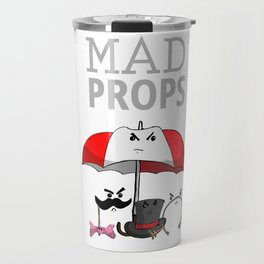 Mad Props Travel Mug