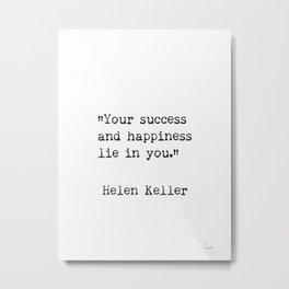 Helen Keller. Success and happiness. Metal Print