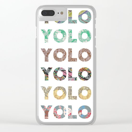 YOU ONLY LIVE ONCE Clear iPhone Case