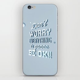 Don't worry iPhone Skin