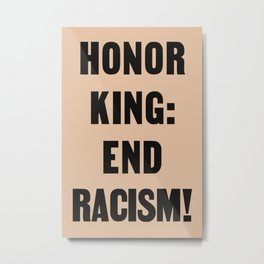 Honor King Metal Print