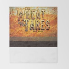 The Wheat and the Tares Throw Blanket