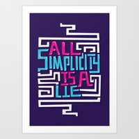 risa rodil Art Prints featuring All Simplicity is a Lie by Risa Rodil