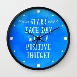 A Positive Thought Motivational Quote Wall Clock