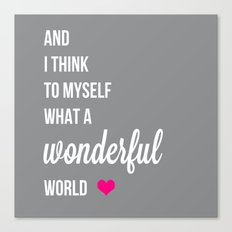And I think to myself fuchsia Canvas Print