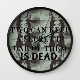 Two can't keep a secret Wall Clock