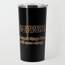 Funny One-Liner Coffee Joke Travel Mug