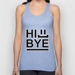 Hi... Bye! #society6 #decor #buyart #artprint Unisex Tank Top