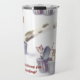 Greeting for Quitting Smoking-Cat Travel Mug