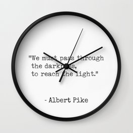 Albert Pike quote Wall Clock