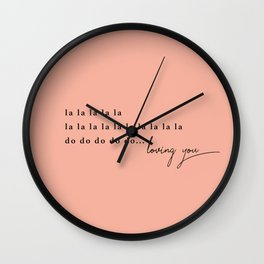 loving you Wall Clock