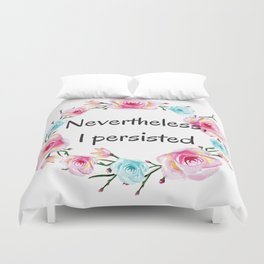 Nevertheless, I persisted! Duvet Cover