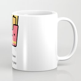 JUST A PUNNY FRENCH FRIES JOKE! Coffee Mug