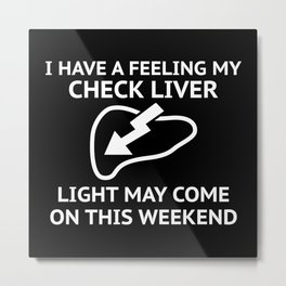 Check Liver Light Metal Print