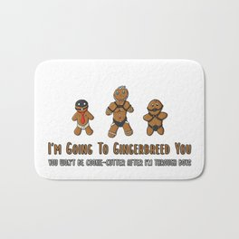 I'm Going To Gingerbreed You Bath Mat