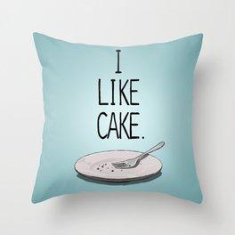 I LIKE CAKE Throw Pillow