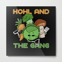 Kohl And The Gang | Vegan Vegetarian Punch Metal Print