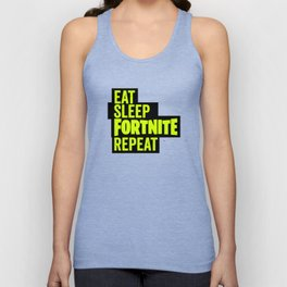 eat sleep fortnite repeat Unisex Tank Top