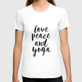 Girls Room Decor,GYM Print,Workout Poster,Love Peace And Yoga,Fitness Decor,Typography Print, T-shirt