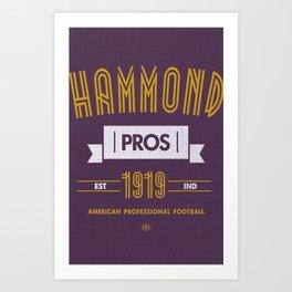 Hammond Pros Art Print