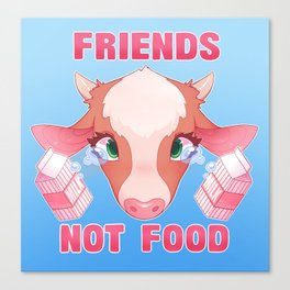 FRIENDS NOT FOOD - Cow Canvas Print