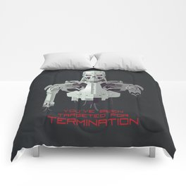 You've Been Targeted For Termination (T800) Comforters