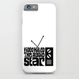 Video Killed The Radio Star iPhone Case