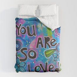 you are so loved Duvet Cover