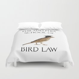 Philadelphia School of Bird Law Duvet Cover