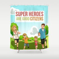 super heroes Shower Curtains featuring Super Heroes Are Good Citizens by youngmindz
