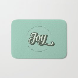 May the God of Hope Fill You With All Joy Bath Mat